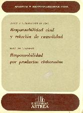 Responsabilidad civil y relacion de causalidad. Responsabilidad por productos elaborados