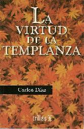 La virtud de la templanza