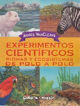 Experimentos Cientificos biomas y ecosistemas de Polo a Polo