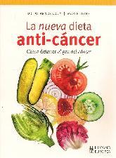 La nueva dieta anti - cáncer