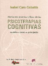 Hacia una práctica eficaz de las Psicoterapias Cognitivas