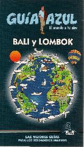 Bali y Lombok Guía Azul El mundo a tu aire
