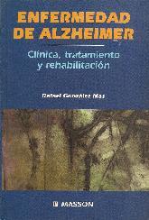 Enfermedad de Alzheimer Clinica, tratamiento y rehabilitacion