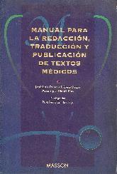 Manual para la redaccion, traduccion y publicacion de textos medicos