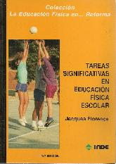 Tareas significativas en educacion fisica escolar : una metodologia para la enseñanza de los ejerci