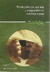 Producción de pobreza y desigualdad en América Latina