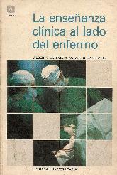 La enseñanza clinica al lado del enfermo