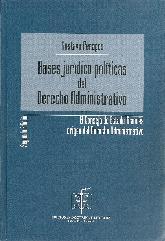 Bases jurídico políticas del Derecho Administrativo
