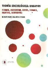Teoría Sociológica: ensayos (Comte, Durkheim, Sorel, Simmel, Merton, Bourdieu)