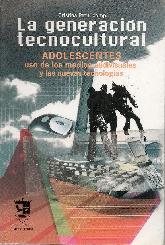 La generación tecnocultural