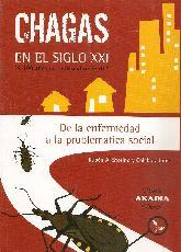 Chagas en el siglo XXI de la enfermedad a la problemática social