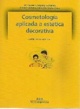 Cosmetología aplicada a estética decorativa - 2 Tomos