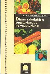 Dietas saludables : vegetarianas y no vegetarianas