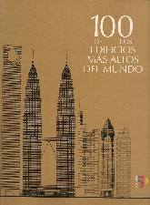 100 de los Edificios mas Altos del Mundo