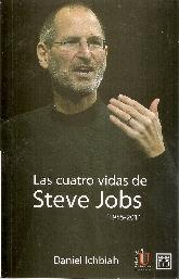 Las cuatro vidas de Steve Jobs (1955-2011)