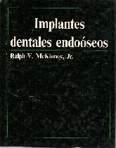 Implantes dentales endooseos