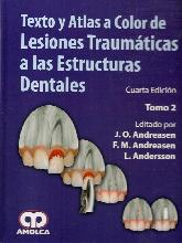 Texto y atlas a color de lesiones traumaticas a las estructuras dentales 2ts