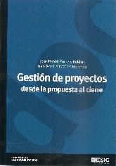 Gestión de proyectos desde la propuesta al cierre