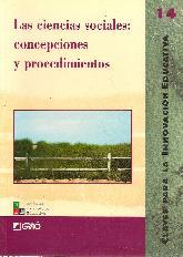 Las ciencias sociales concepciones y procedimientos  Claves para la innovacion educativa 14