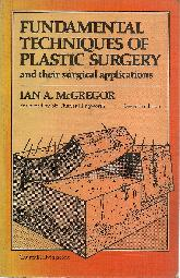 Fundamental technics of plastics surgery