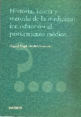 Historia, teoria y pensamiento de la medicina : introduccion al pensamiento medico