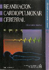 Reanimacion Cardiopulmonar cerebral