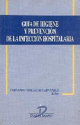 Guia de higiene y prevencion de la infeccion hospitalaria