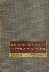 The management of obstetric difficulties