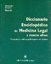 Diccionario Enciclopedico de Medicina Legal y ciencias afines