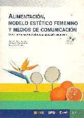 Alimentacion, modelo estetico femenino y medios de comunicacion CD
