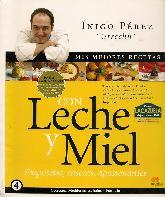 Mis Mejores Recetas con Leche y Miel