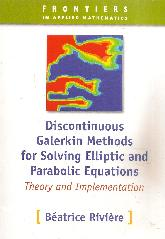 Discontinuos Galerkin Methods for Solving Elliptic and Parabolic Equations