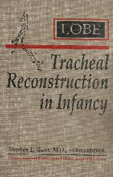 Tracheal reconstruction in infancy