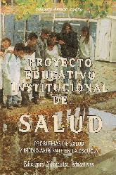 Proyecto educativo institucional de Salud