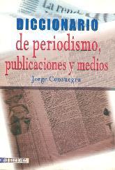 Diccionario de periodismo, publicaciones y medios