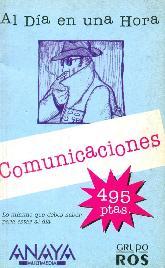 Comunicaciones  Al día 1 Hora