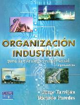 Organizacion industrial para la estrategia empresarial