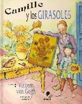 Camille y los Girasoles un cuento sobre Vincent Van Gogh