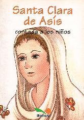 San Clara de Asis contado a los niños