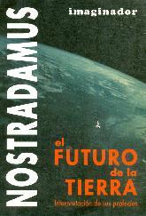 Nostradamus. El futuro de la Tierra
