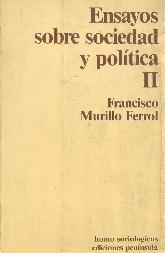 Ensayos sobre sociedad y politica; T.2