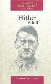 Grandes Biografias Ilustradas Hitler Adolf