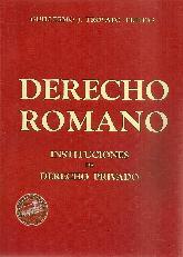 Derecho Romano Instituciones de Derecho Privado