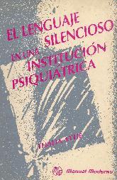 El Lenguaje Silencioso en Una Institucion Psiquiatrica