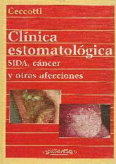Clinica estomatologica : Sida, cancer y otras afecciones