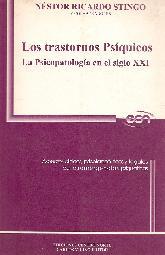Los trastornos Psiquicos La psicopatologia en el siglo XXI
