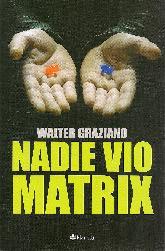 Nadie vio a Matrix