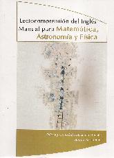 Lectocomprensión del Inglés Manual para Matemática, Astronomía y Física
