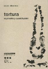 Tortura Represión y Constitución