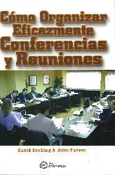 Como Organizar Eficazmente Conferencias y Reuniones